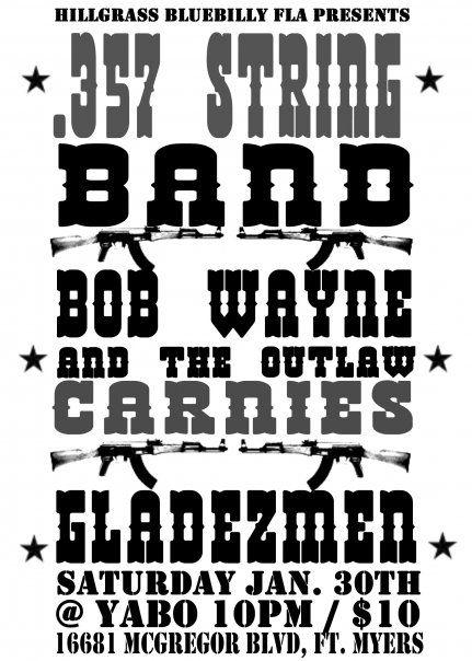 .357 / Bob Wayne / Gladezmen