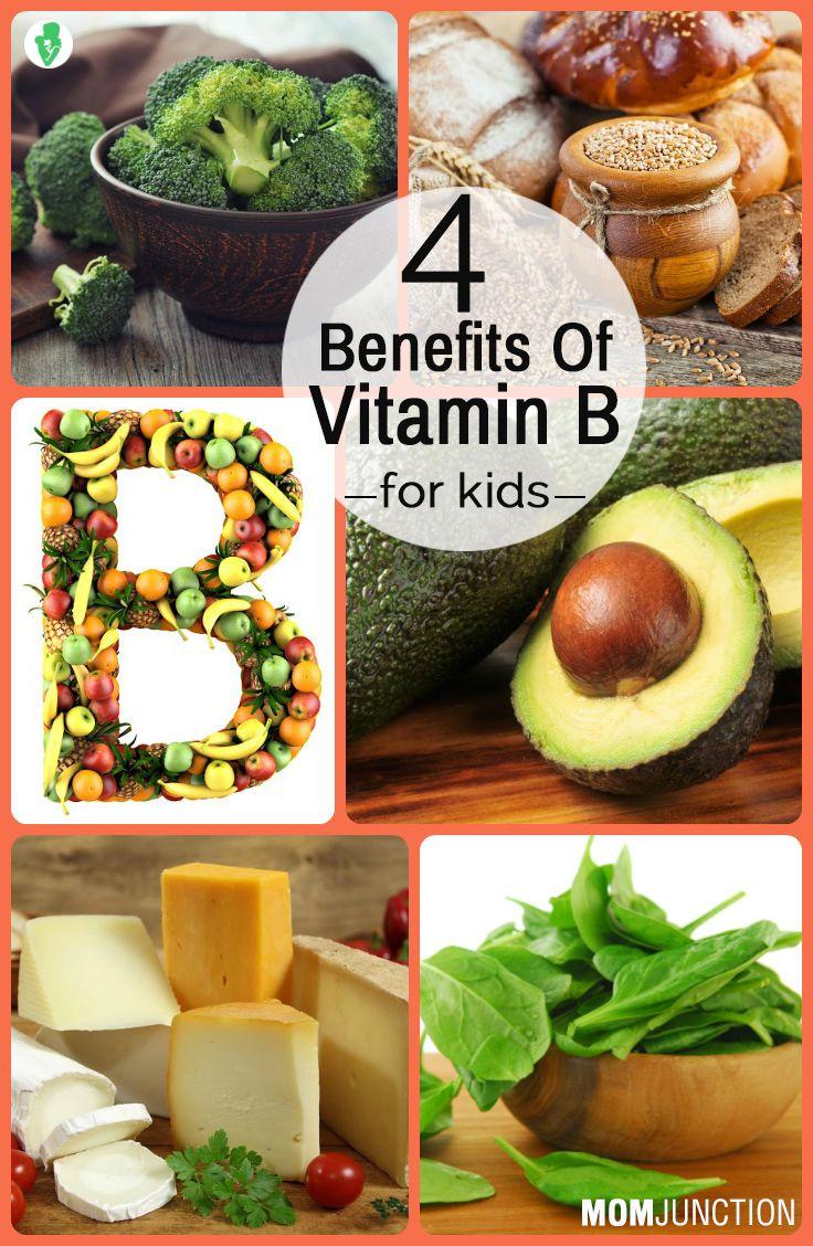 4 Amazing Benefits Of Vitamin B For Kids Vitamin b