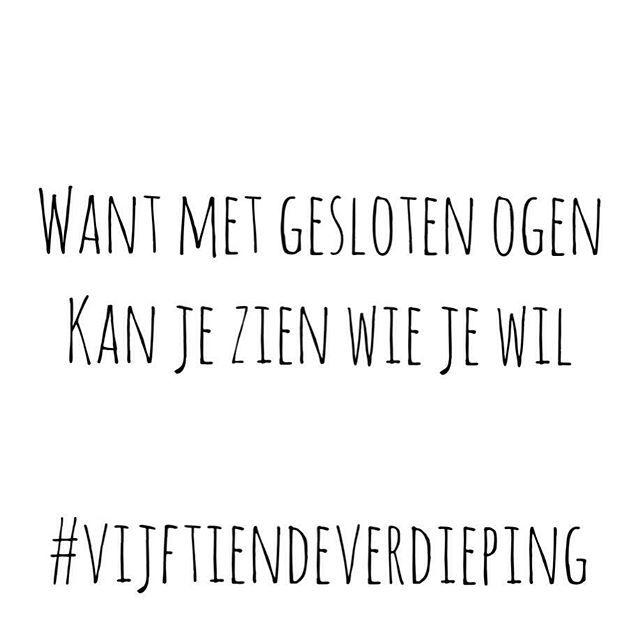 Vijftiendeverdiepingtumblr Dutch QuotesHappy LifeWise