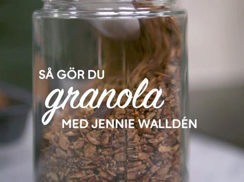 Jennies goda granola - se & gör