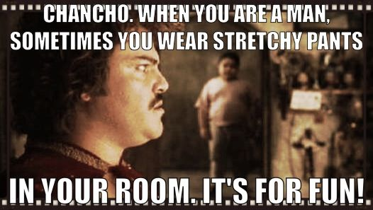 36435c647aa44651eff660e74528875e nacho libre stretchy pants movie meme pinterest nacho libre