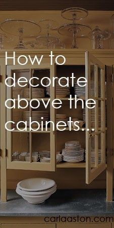 """The """"above the cabinet"""" space. Always forgotten, but a great place to add some pizazz to your kitchen."""