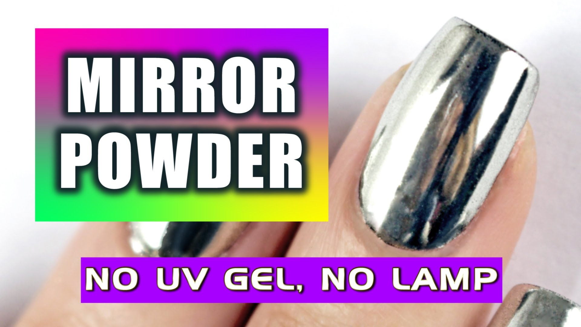 no lamp chrome nail tutorial | ☆ NEW: LET\'S TRY MIRROR POWDER NAILS ...