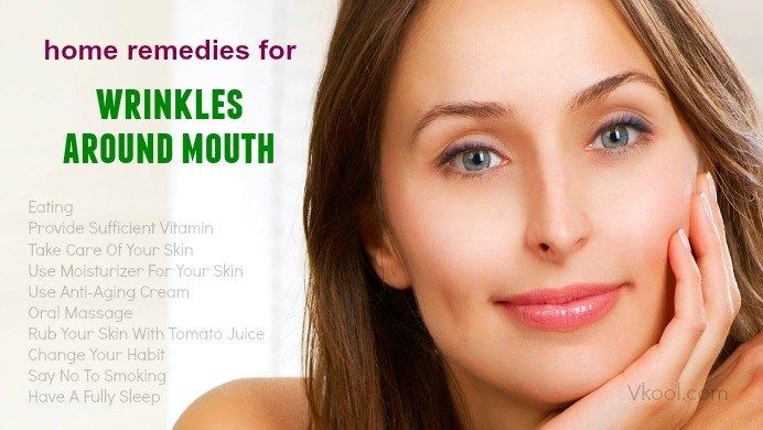 home remedies for wrinkles around mouth