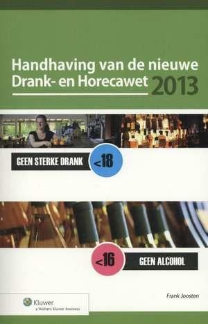 Handhaving van de nieuwe Drank- en horecawet 2012  EUR 40.00  Meer informatie