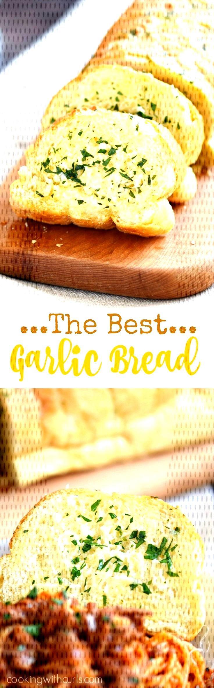 The Best Garlic Bread -