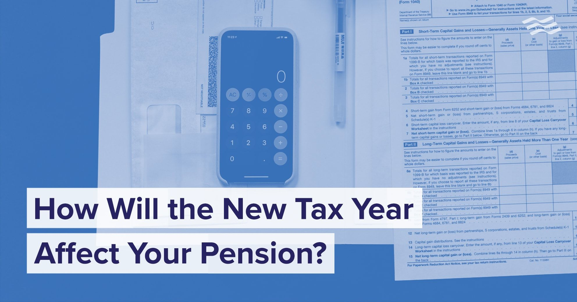 How Will the New Tax Year Affect Your Pension? Personal