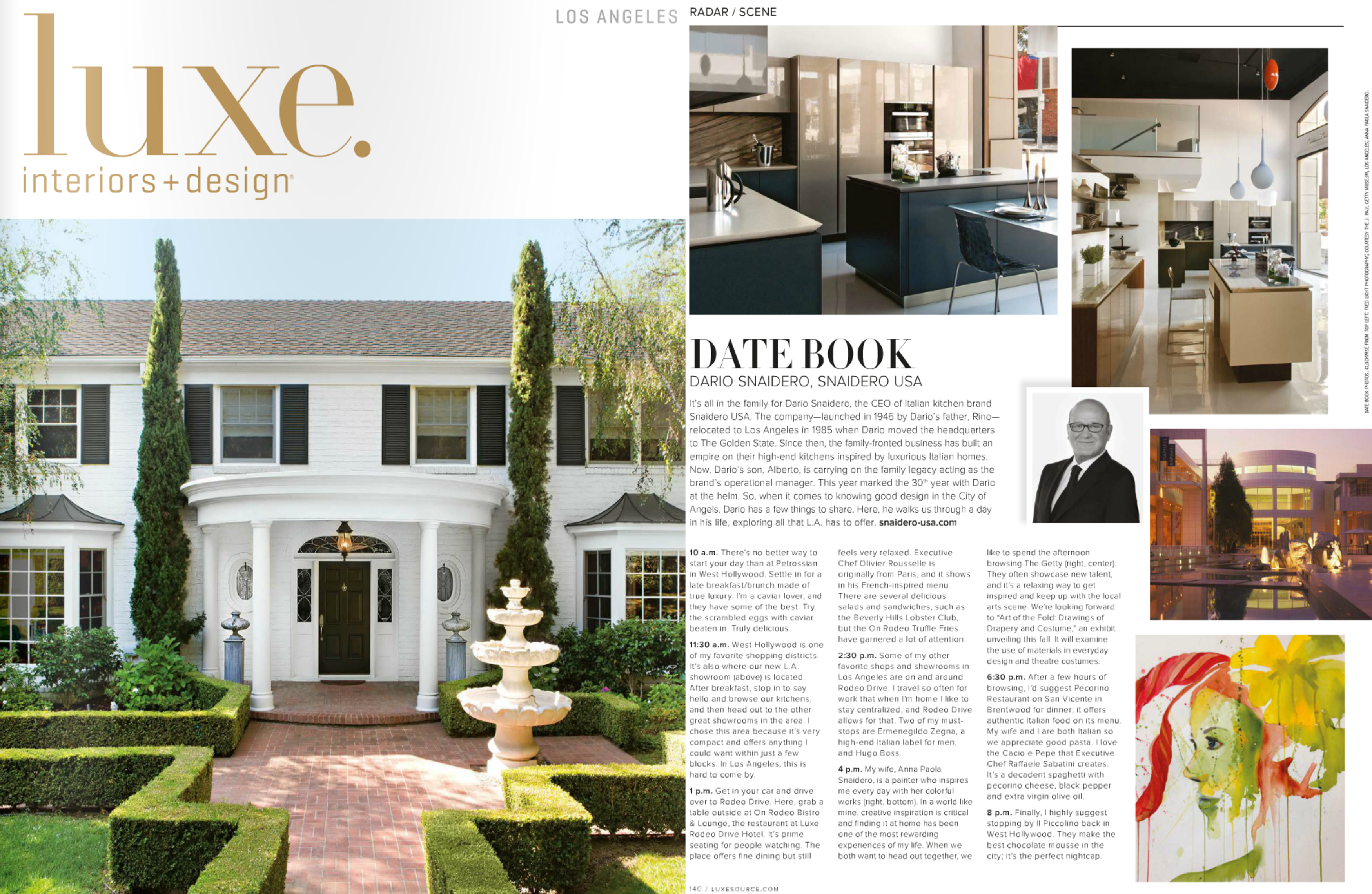 2015 LUXE Magazine Interior Design Los Angeles Featuring Dario Snaidero CEO Of USA