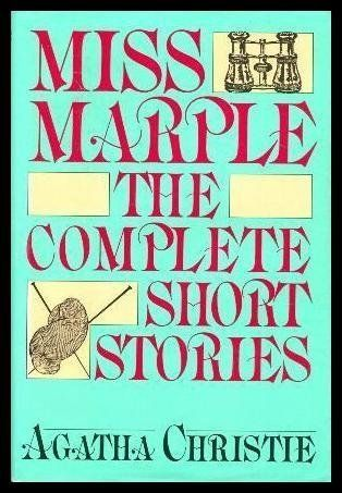 Miss Marple The Complete Short Stories 1st First Edition By Christie Agatha Published By Penguin Putnam Trade Crime Fiction Novels Short Stories Miss Marple