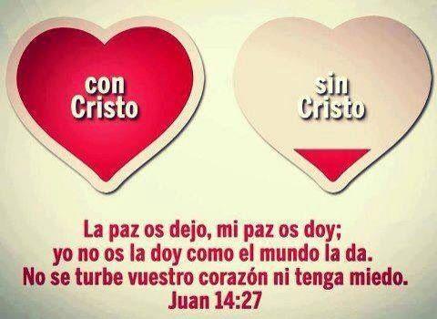 Resultado de imagen para Juan 14:27 Reina-Valera 1960 (RVR1960)  27 La paz os dejo, mi paz os doy; yo no os la doy como el mundo la da. No se turbe vuestro corazón, ni tenga miedo.