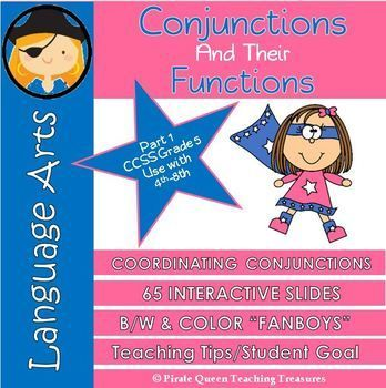 Conjunctions Part 1: Coordinating Conjunctions/CCSS Grade 5 ...