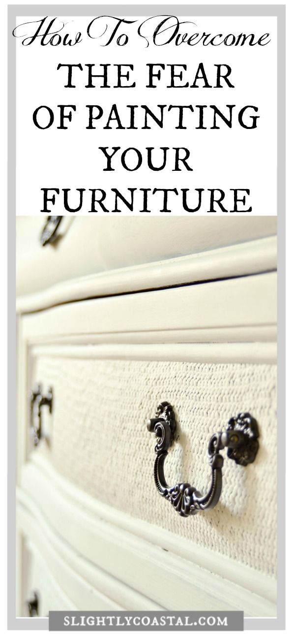 Afraid To Paint Your Furniture? Iu0027m Sharing How I Overcame My Fear Of