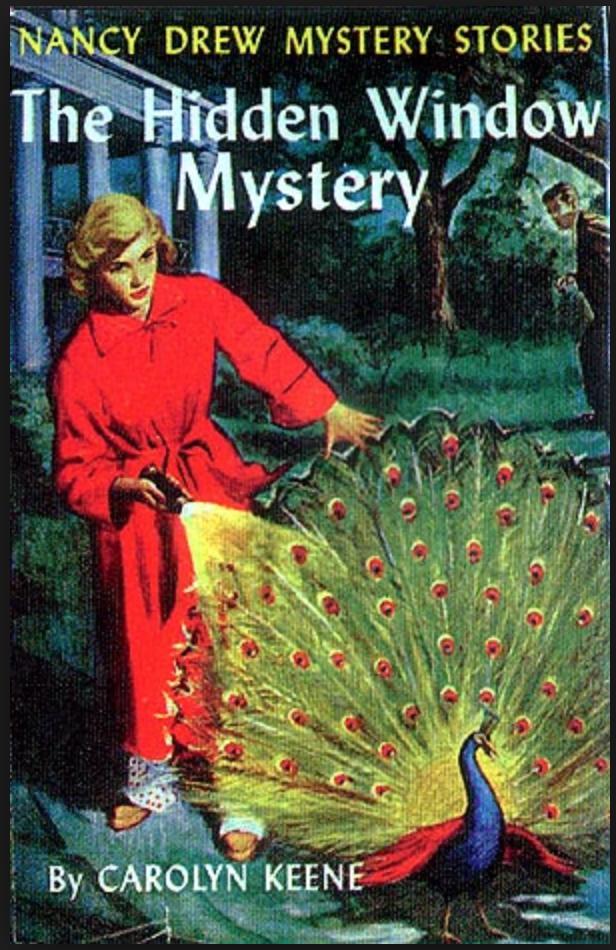 Nancy Drew Mystery Stories, The Hidden Window Mystery by Carolyn Keene.