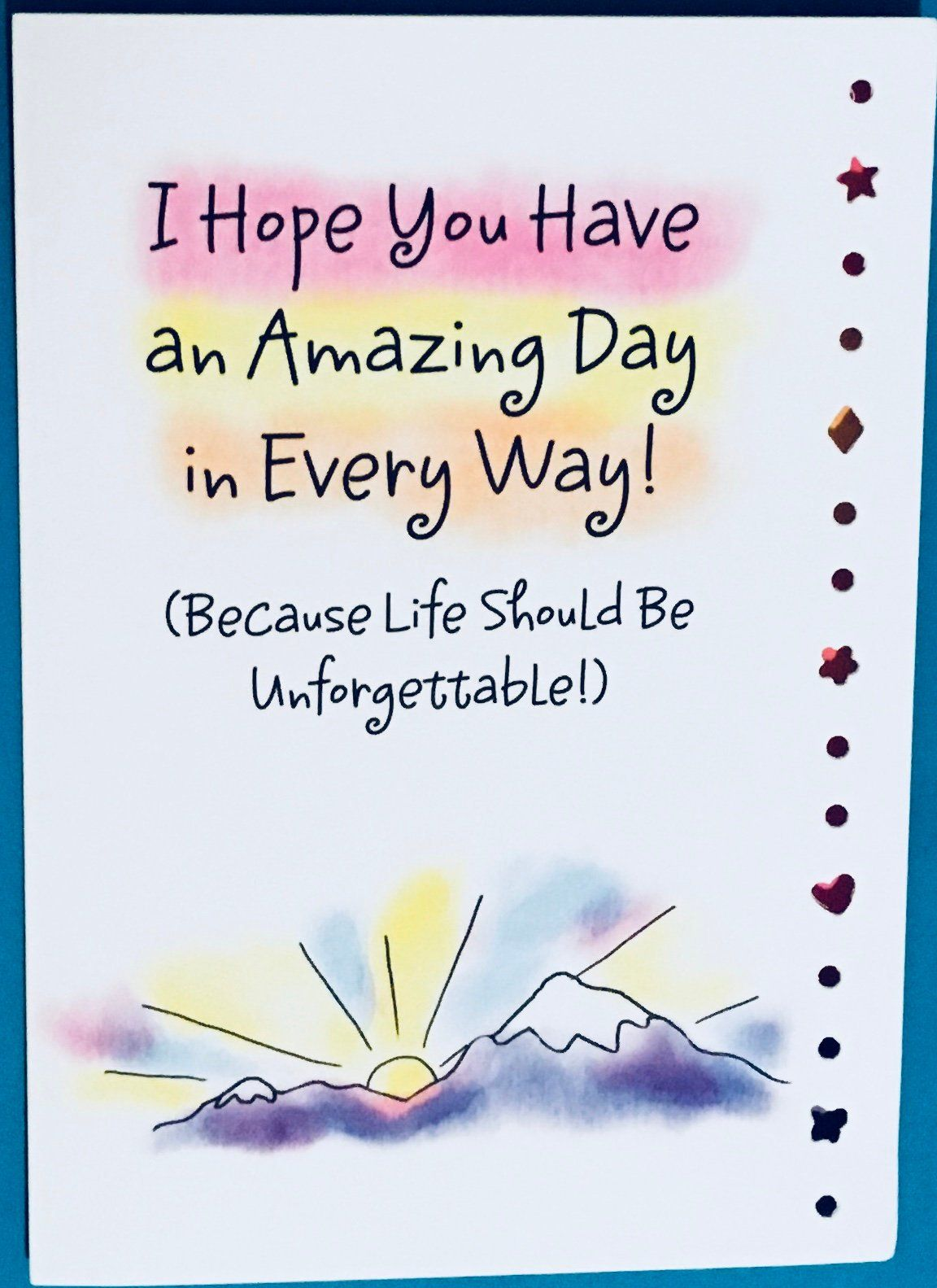 I Hope You Have An Amazing Day Greeting Card Stationery
