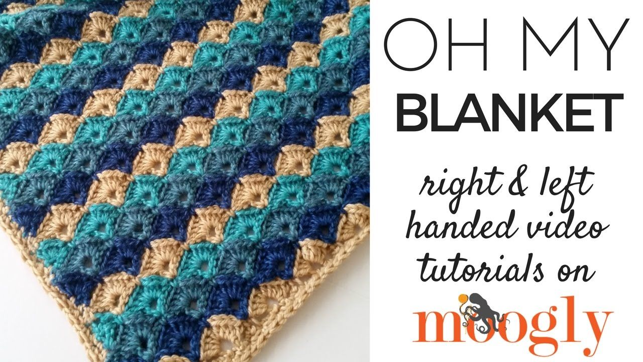 How to Crochet: Oh My Blanket (Right Handed) | Needle & Thread ...
