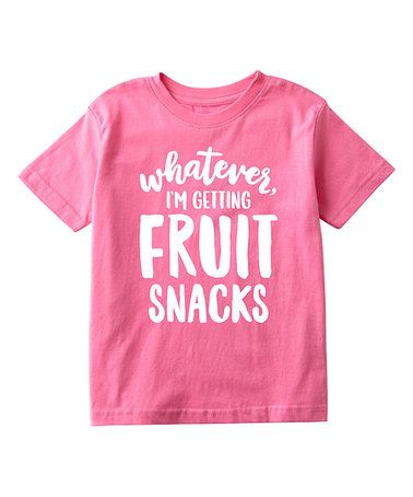 Another great find on #zulily! Raspberry 'I'm Getting Fruit Snacks' Tee - Toddler & Girls #zulilyfinds