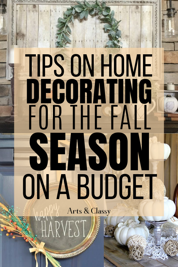 10 Tips On Home Decorating For Fall On A Budget Free