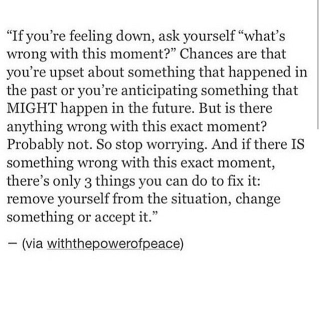 If You Re Feeling Down Ask Yourself What S Wrong With