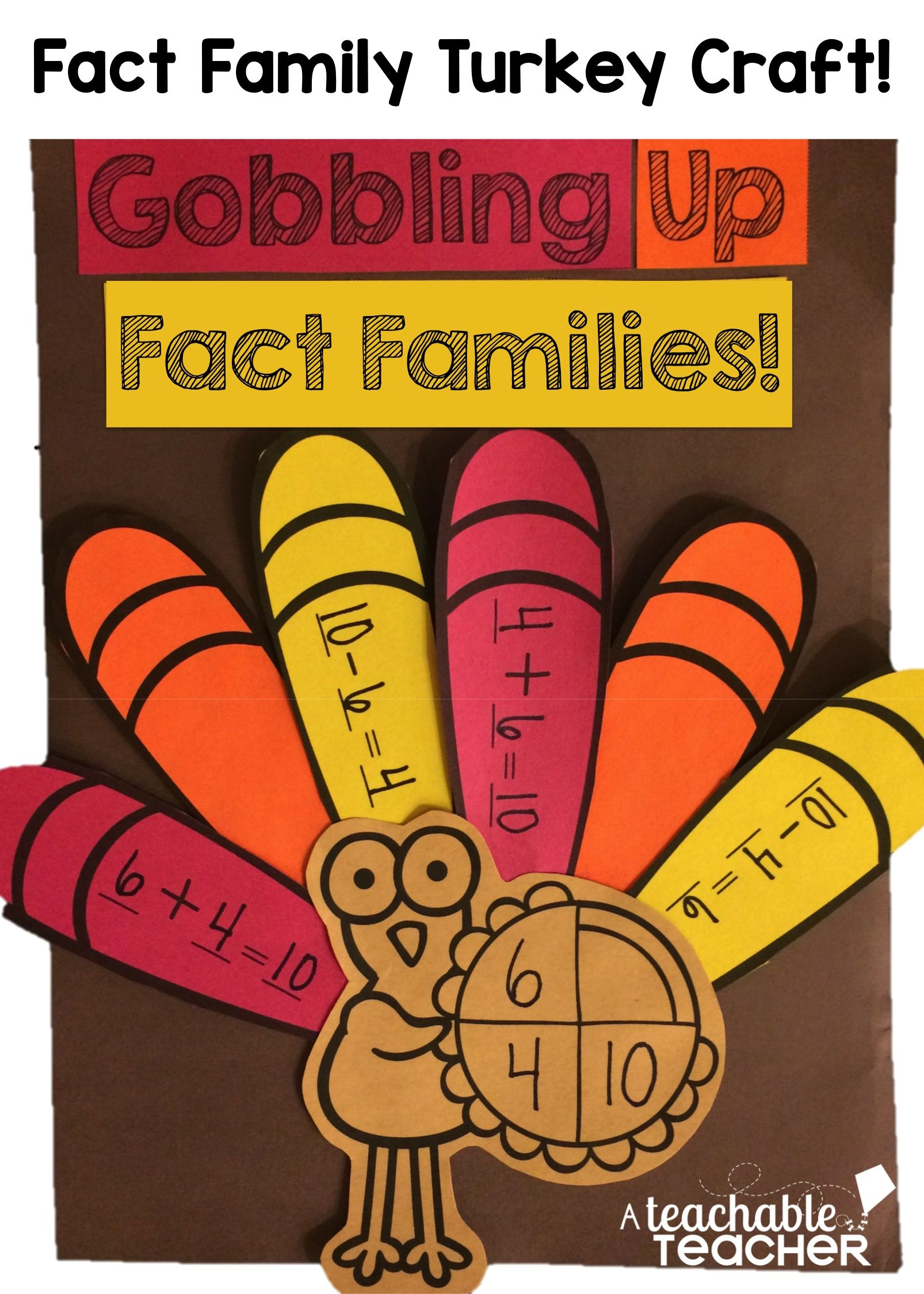 hight resolution of turkey craft for fact families! Addition and subtraction or multiplication  and division $   Fact families