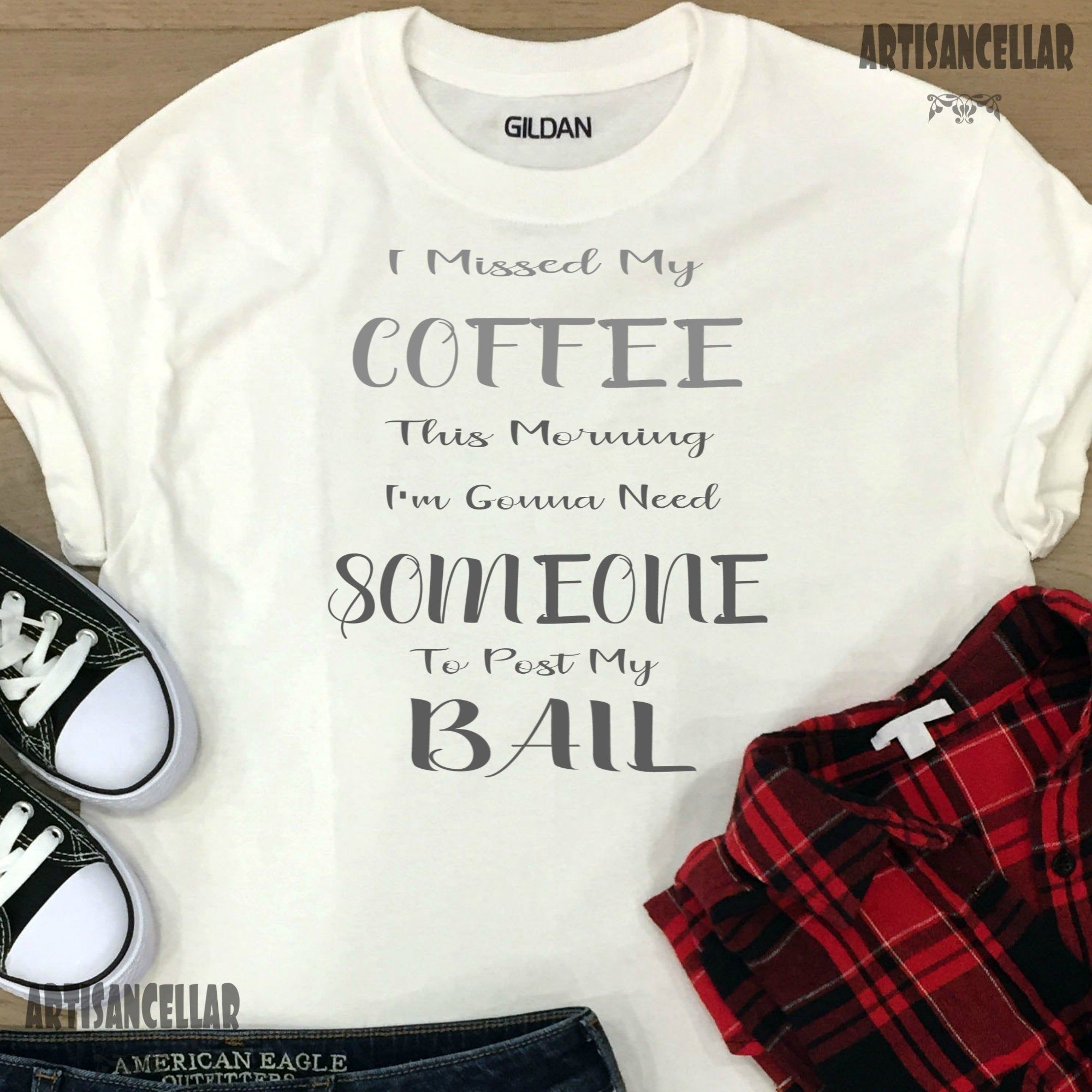 I Missed My Coffee This Morning Humorous Quote tshirt mug