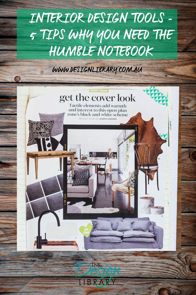 Interior Design Tools 5 Tips Why You Need The Humble Notebook Impressive Living Room Design Tools Design Ideas