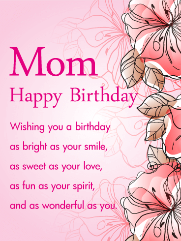Pink Gorgeous Flower Happy Birthday Wish Card For Mom Wisdom