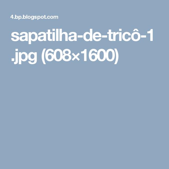 sapatilha-de-tricô-1.jpg (608×1600)