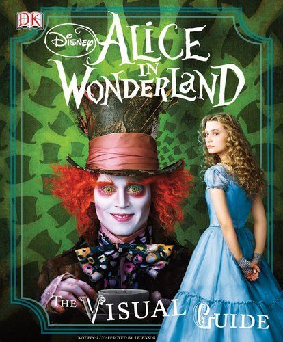 Disney's Alice in Wonderland: The Visual Guide by DK Publishing, http://www.amazon.com/dp/0756659825/ref=cm_sw_r_pi_dp_B4TBqb1F5AJYX