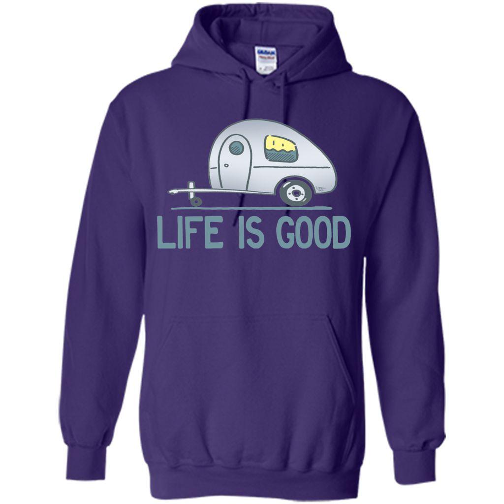 Life is Good. camping T-Shirt