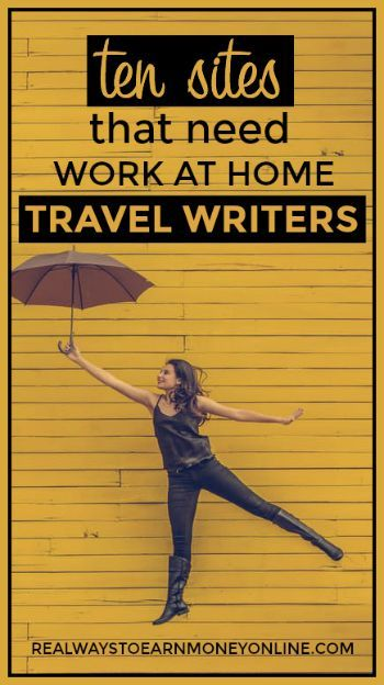 sites that need work at home travel writers now writer  10 sites that need work at home travel writers now