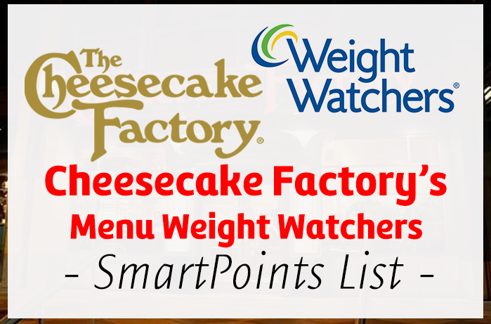 graphic relating to Printable Cheesecake Factory Menu known as Cheesecake Factorys Menu Pounds Watchers SmartPoints