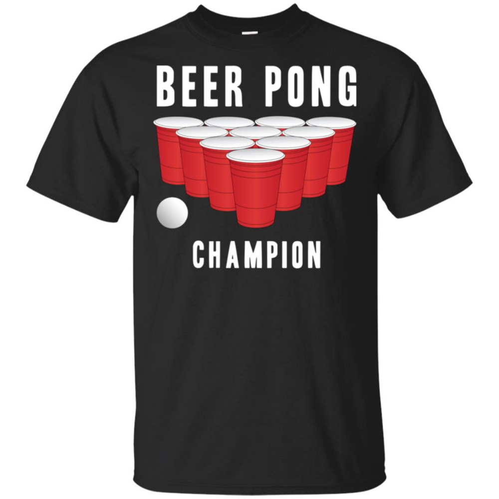 Beer Pong Champion Party Tee Alcohol Men Women Unisex Short Sleeve Bigshopper Unisex Shorts Party Tees Mens Tops