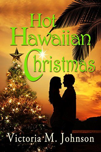 Hot Hawaiian Christmas by Victoria M Johnson   www