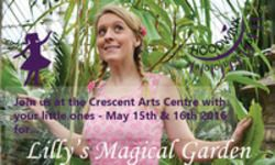 Join Lilly on her adventure through a magical garden today at Crescent Arts Centre Centre Belfast.  http://whatsonni.com/event/32899-lillys-magical-garden/crescent-arts-centre