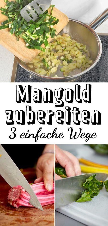 Mangold zubereiten – so einfach geht's   LECKER