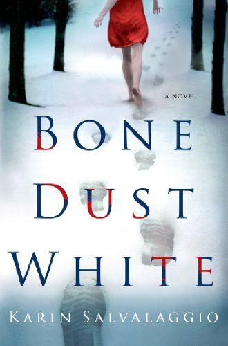 Bone Dust White (Macy Greeley Mysteries) - Kindle edition by Karin Salvalaggio. Mystery, Thriller & Suspense Kindle eBooks @ Amazon.com.
