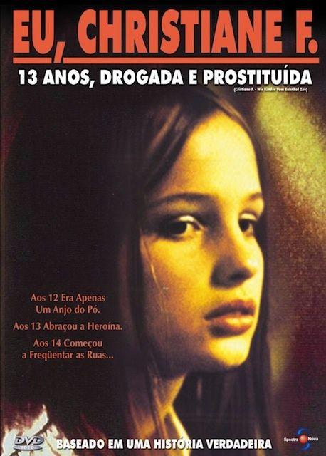 Eu Christiane F 13 Anos Drogada E Prostituida Christiane F