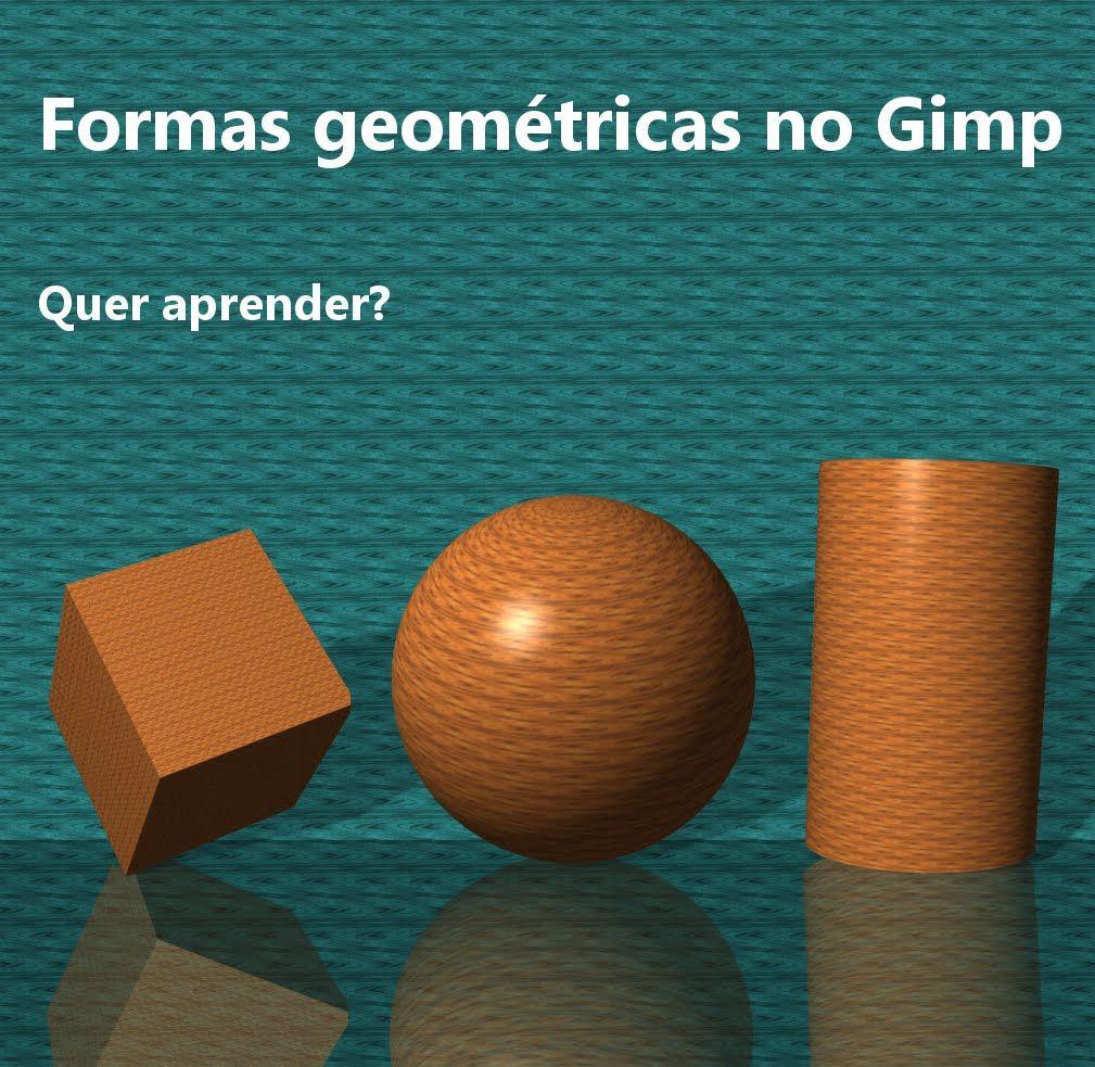 Formas geometricas 3D no Gimp
