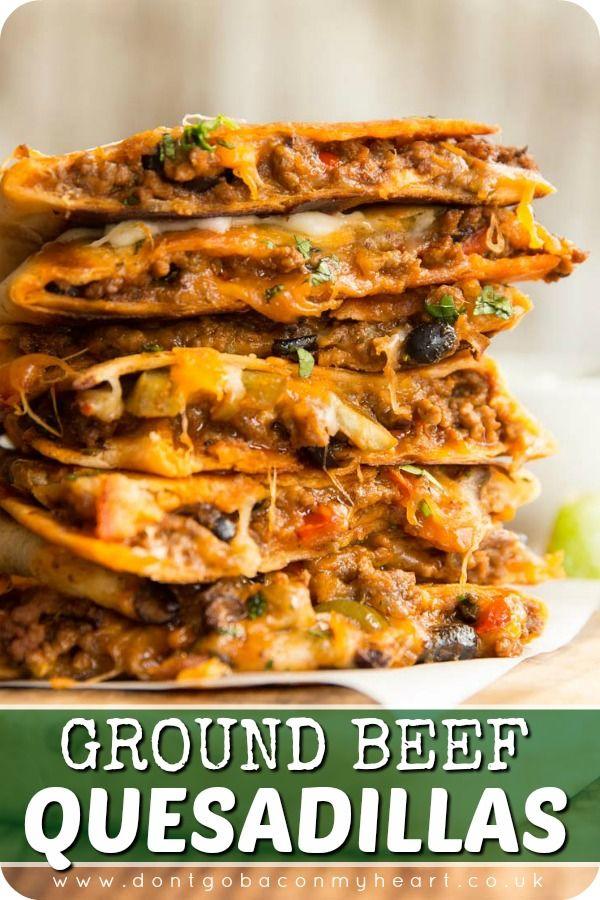 Cheesy Ground Beef Quesadillas Recipe Ground Beef Quesadillas Beef Quesadillas Beef Dinner