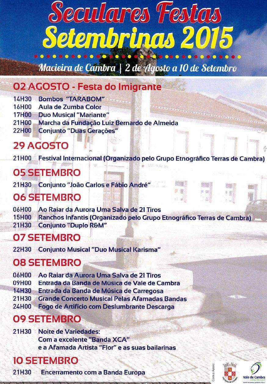 Festas Setembrinas 2015 > 2 Agosto a 10 Setembro 2015 @ Macieira de Cambra, Vale de Cambra