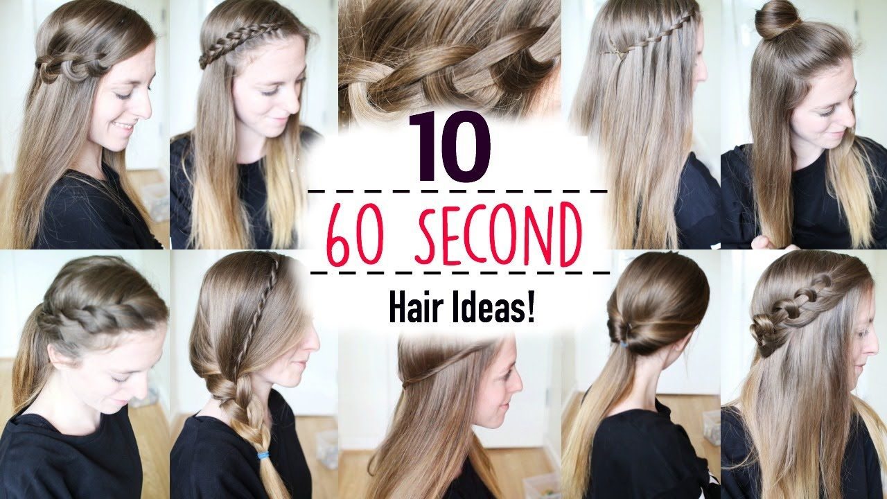 Ten 60 Second Heatless Hairstyles 1 Minute Hairstyles Quick Hairstyles Braidsandstyles12 Youtube Quick Hairstyles Heatless Hairstyles Easy Hairstyles