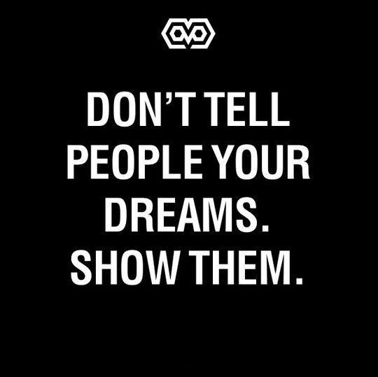 #Motivation #Inspiration #Dreams