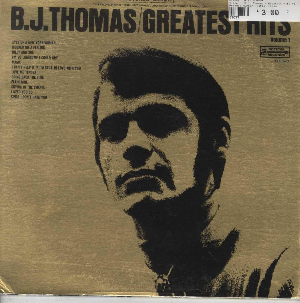 B.J. Thomas - Greatest Hits Volume 1