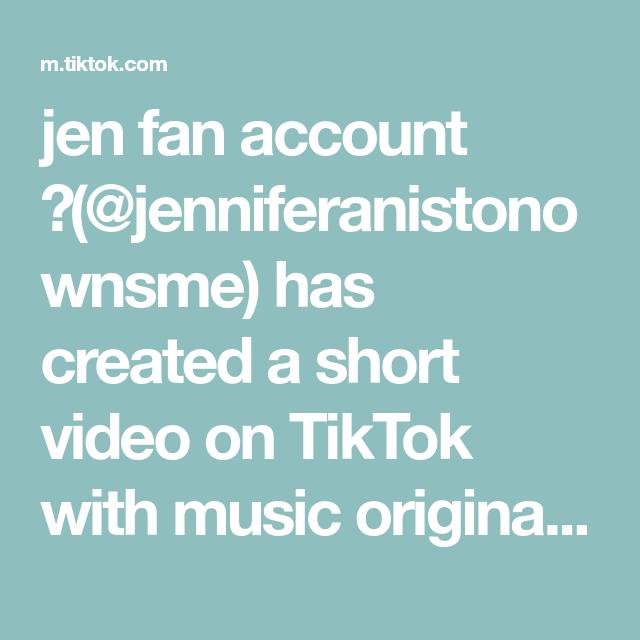 Jen Fan Account Jenniferanistonownsme Has Created A Short Video On Tiktok With Music Original Sound Jenniferaniston Jenanis Comedians Skits Jen Aniston