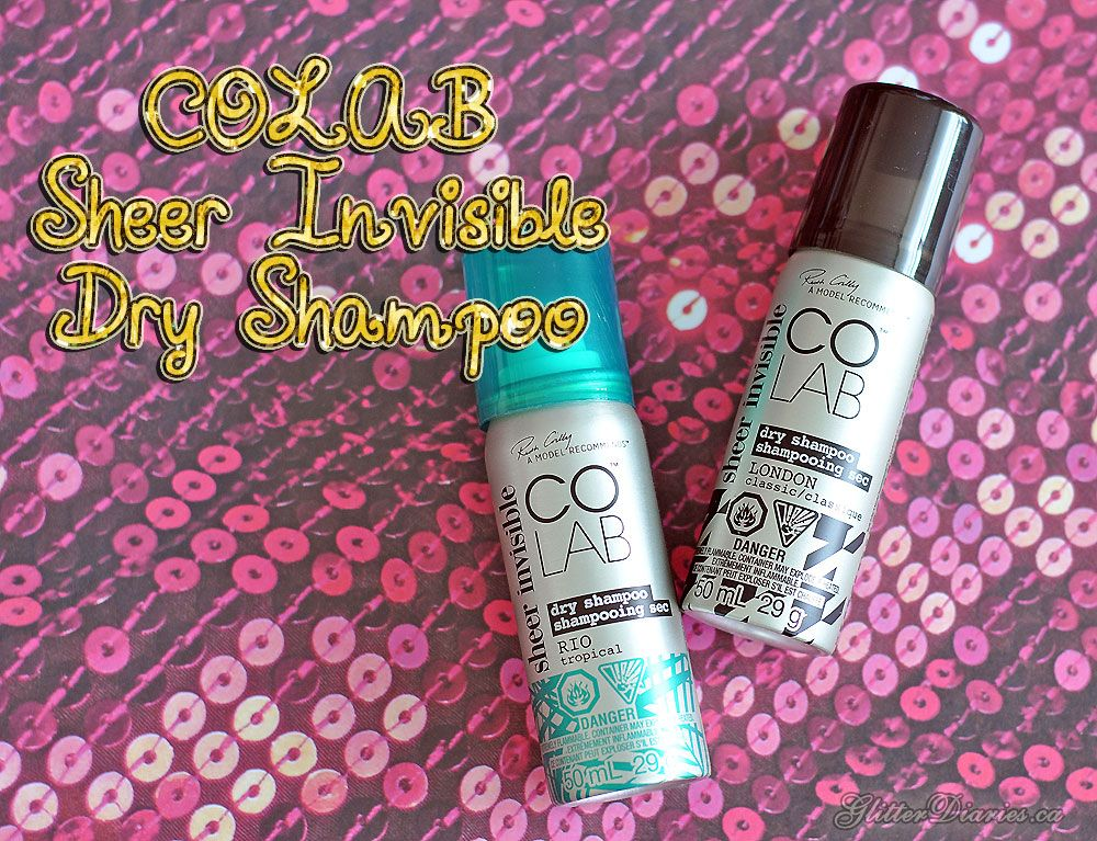 Colab Sheer Invisible Dry Shampoo Glitter Diaries Dry Shampoo Shampoo Dried