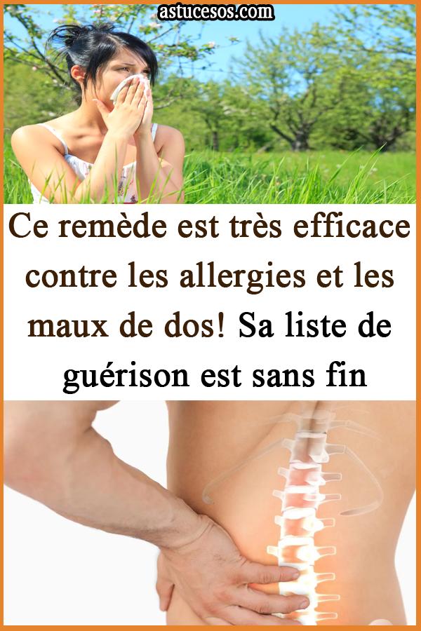 Ce remède est très efficace contre les allergies et les maux de dos! Sa liste …   – remèdes maison