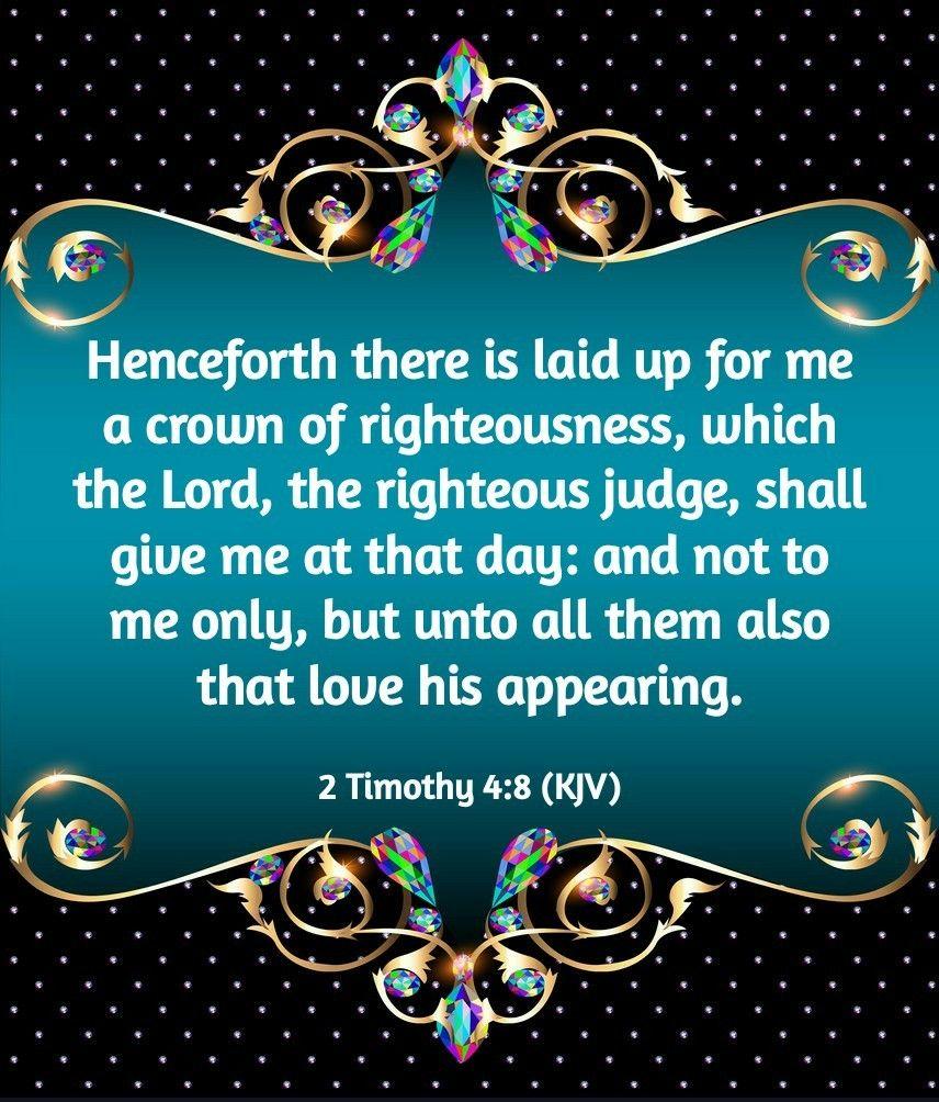 2 Timothy 4:8 (KJV)   Prayer scriptures, Bible truth, Bible scriptures