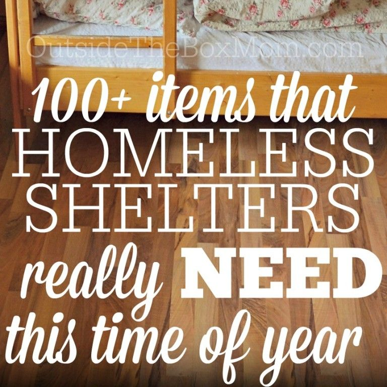 What Homeless Shelters Really Need This Time of Year   Cd