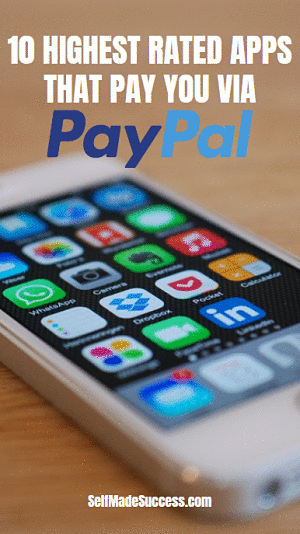 10 Highest Rated Apps That Pay You via PayPal | Apps That Make You