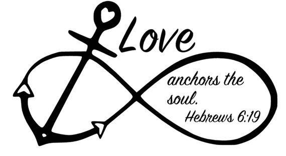Anchor Infinity symbol, Love Anchors the Soul, Hebrews 6:19 Infinity, Mac laptop decal, Vinyl wall d